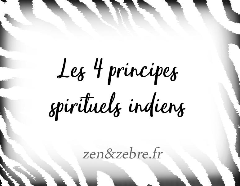 Article-4-principes-spirituels-indien-Zen-Zebre-Audrey-Janvier-Image-Title