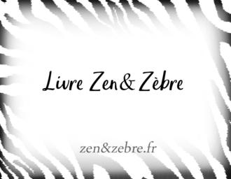 Article-Zen-Zebre-Audrey-Janvier-Livre-Lecture
