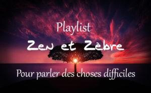 Vignette Youtube de la Playlist pour parler des Choses difficiles