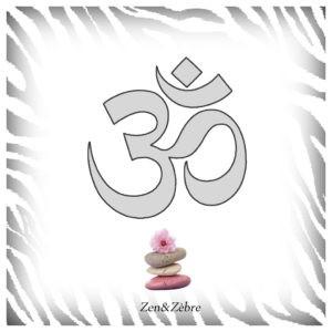 Le son Om en yoga - article Zen et zèbre