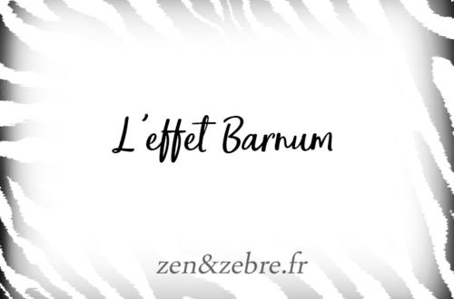 L'effet Barnum chez les zèbres