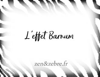 L'effet Barnum chez les zèbres – Article