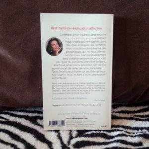 Livre Zen & Zebre L'Amour, le rôle de notre vie, Rééduquer les cœurs de Sarah Sereivic 4eme de couverture