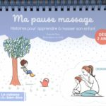 Livre Ma Pause Massage-Histoires pour apprendre à masser son enfant, de Pascale Pavy et Oréli, Editions Mango