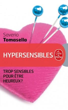 Hypersensibles, Trop sensibles pour être heureux?