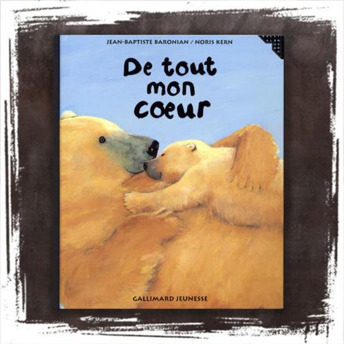 De tout mon coeur de Jean-Baptiste Baronian  (Auteur), Noris Kern  (Illustrations)