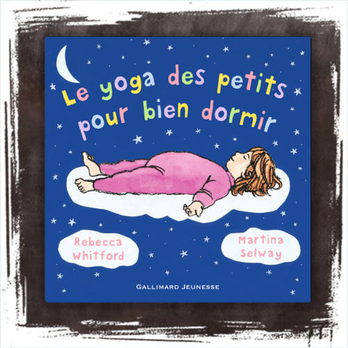Le yoga des tout petits pour dormir